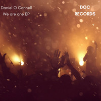 Daniel O Connell - We Are One EP