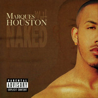 Marques Houston - Naked (Explicit)