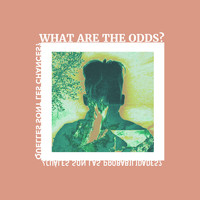Odds - What Are The Odds (Explicit)