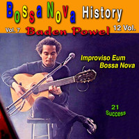 Baden Powell - Bossa Nova History, Vol. 7 (Improviso Eum Bossa Nova) (21 Success)