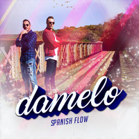 Spanish Flow - Damelo