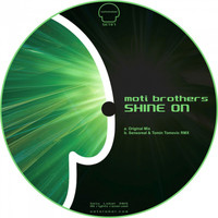 Moti Brothers - Shine On