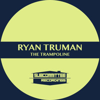 Ryan Truman - The Trampoline