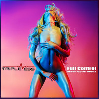 Triple Ess - Full Control (Mash up Mi Medz)