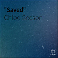 Chloe Geeson - Saved