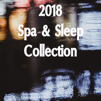 Spa, Sounds Of Nature : Thunderstorm, Rain, White Noise Meditation - 2018 A Spa & Sleep Sounds Collection