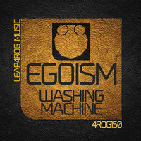 Egoism - Washing Machine