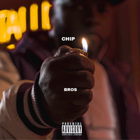 Chip - Bros (Explicit)