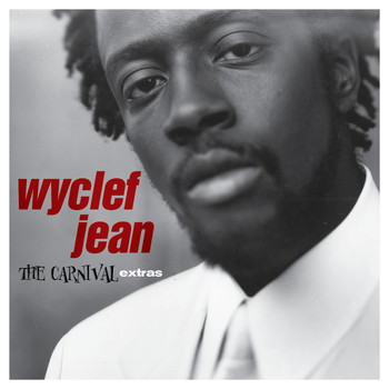 Wyclef Jean - The Carnival Extras - EP (Explicit)