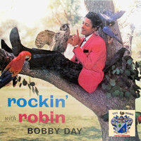 Bobby Day - Rockin' with Robin