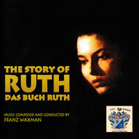 Franz Waxman - The Story of Ruth