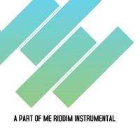 Rippas Productions - A Part of Me Riddim