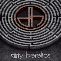 Dirty Heretics - Dirty Heretics (Explicit)