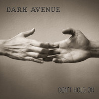 Dark Avenue - (Don't) Hold On