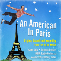 Gene Kelly - An American In Paris (Original Soundtrack Recording from the MGM Movie)