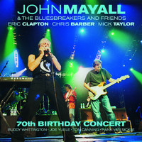 John Mayall & The Bluesbreakers - 70th Birthday Concert