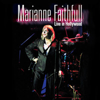 Marianne Faithfull - Live in Hollywood
