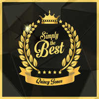 Quincy Jones - Simply the Best