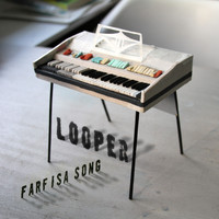 Looper - Farfisa Song
