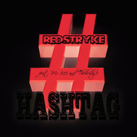 Redstryke - Hashtag (feat. Mr. 813 & Theolodge) (Explicit)