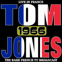Tom Jones - Live in France  1966 - The Rare French TV Broadcast