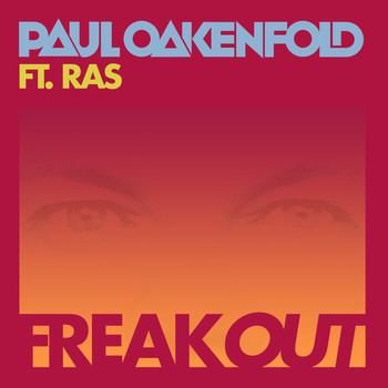 Paul Oakenfold - Freak Out (Remix)