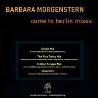 Barbara Morgenstern - Come to Berlin Mixes