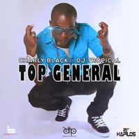 Charly Black - Top General (Explicit)