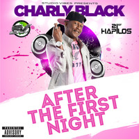 Charly Black - After the First Night (Explicit)