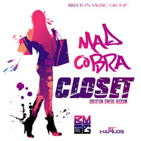Mad Cobra - Closet (Explicit)
