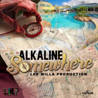 Alkaline - Somewhere