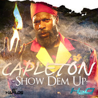 Capleton - Show Dem Up
