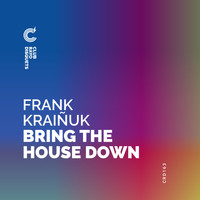 Frank Kraiñuk - Bring the house down