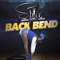 Spice - Back Bend (Explicit)