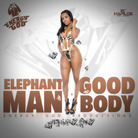 Elephant Man - Good Body (Explicit)