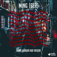 Ming (GER) - Hans Harder auf Reisen