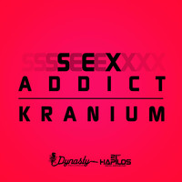 Kranium - Sex Addict (Explicit)