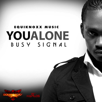 Busy Signal - You Alone (Explicit)