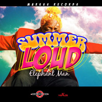 Elephant Man - Summer Loud (Explicit)