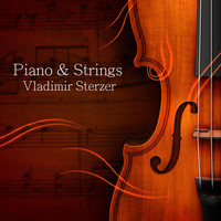 Vladimir Sterzer - Piano & Strings