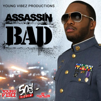 Assassin - Bad (Explicit)