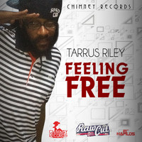 Tarrus Riley - Feeling Free