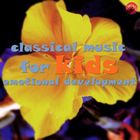 Sweet Emotions - Classical music for kids emotional development