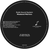 Rubb Sound System - Weekend Warriors