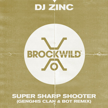DJ Zinc - Super Sharp Shooter (Genghis Clan & BOT Remix)