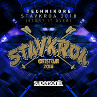 Technikore - Stavkroa 2018 (Start It Over)