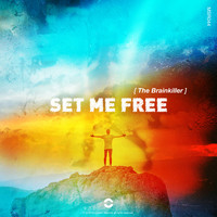 The Brainkiller - Set Me Free