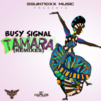 Busy Signal - Tamara (Remixes)