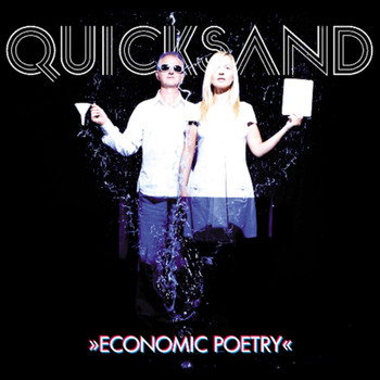 Quicksand - Economic Poetry
