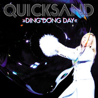 Quicksand - Ding Dong Day